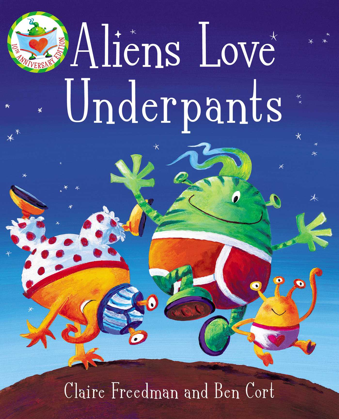 Image of the front cover of Aliens Love Underpants